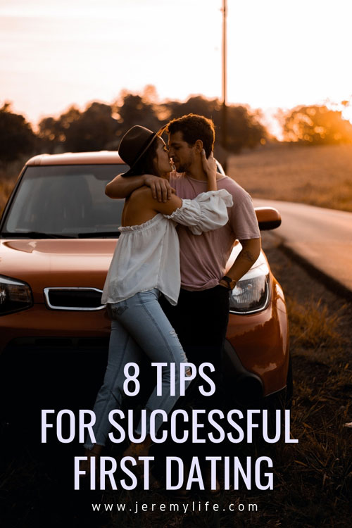 8 Tips For Successful First Dating