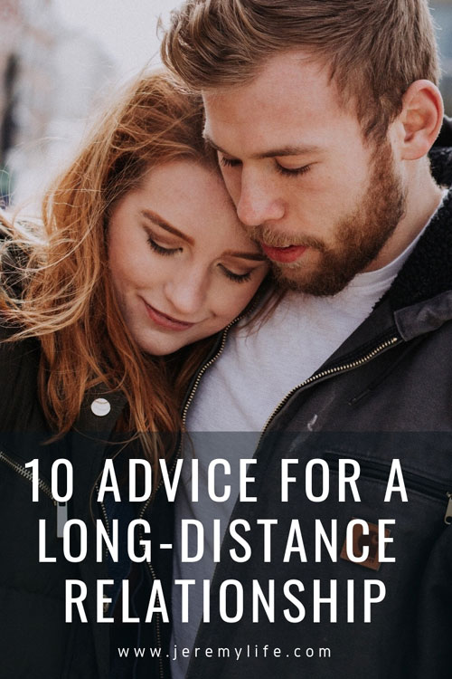 10 Advice For A Long-Distance Relationship