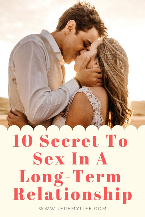 10 Secret To Sex In A Long-Term Relationship