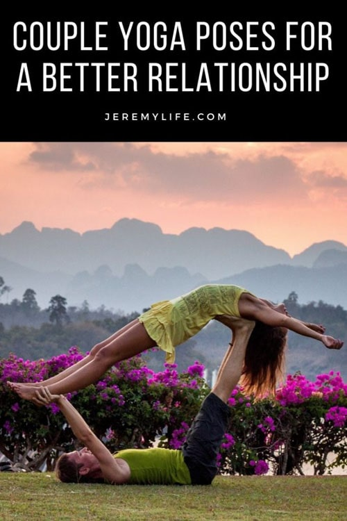 If your relationship needs a spark, it's time to see what couple yoga poses can do for you.