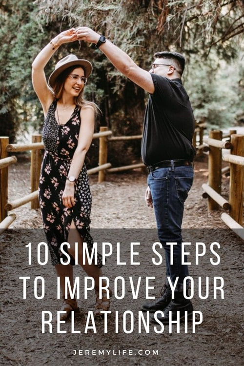 10 Simple Steps to Improve Your Relationship