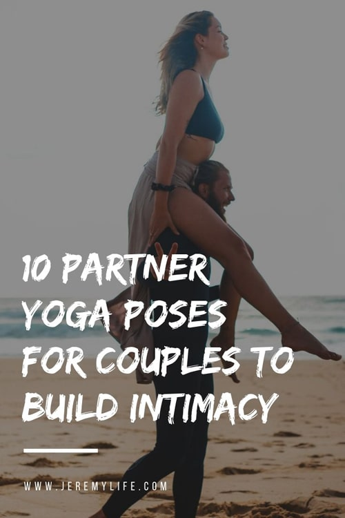 10 Partner Yoga Poses for Couples to Build Intimacy