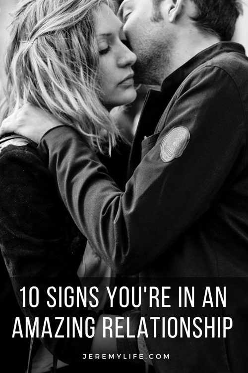 10 Signs You're In An Amazing Relationship