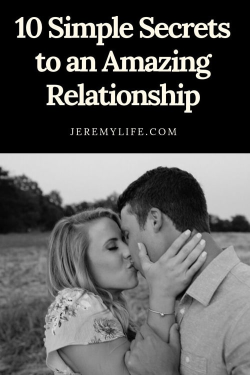 10 Simple Secrets to an Amazing Relationship