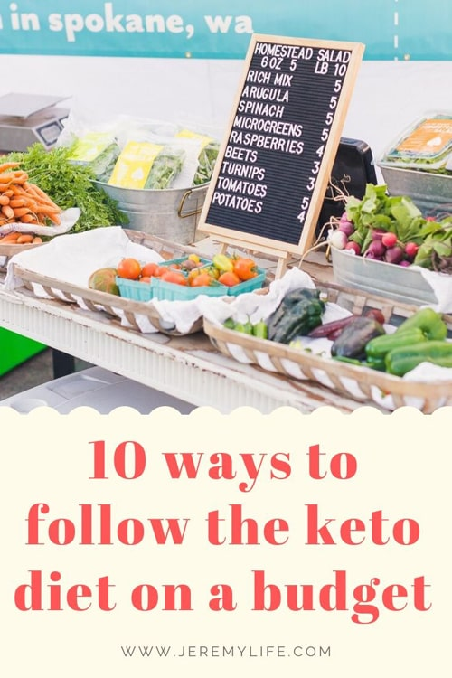 10 ways to follow the keto diet on a budget