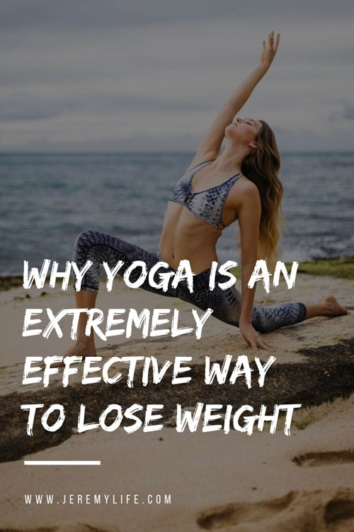 Why Yoga Is An Extremely Effective Way To Lose Weight