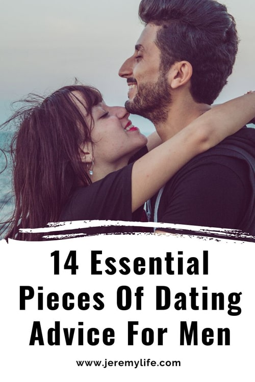 14 Essential Pieces Of Dating Advice For Men