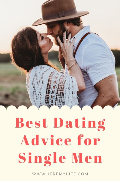 Best Dating Advice for Single Men