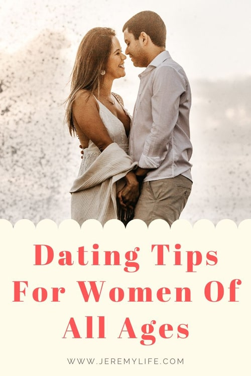 Dating Tips For Women Of All Ages
