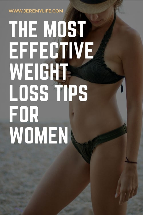 The Most Effective Weight Loss Tips for Women