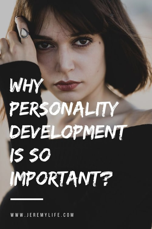 Why Personality Development is So Important